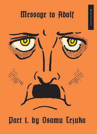 Message to Adolf, Part 1 by Osamu Tezuka
