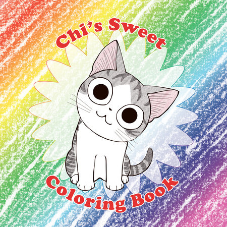 Chi's Sweet Coloring Book by Konami Kanata