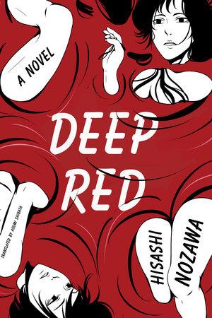 Deep Red by Hisashi Nozawa