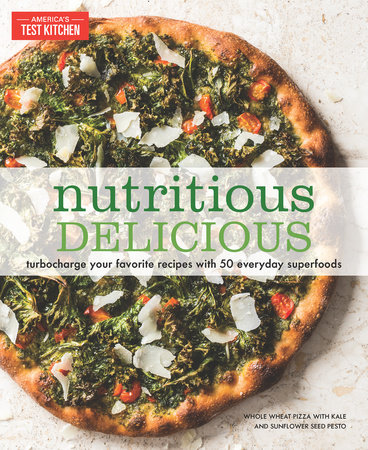 Nutritious Delicious by America's Test Kitchen