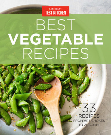 America's Test Kitchen Best Vegetable Recipes