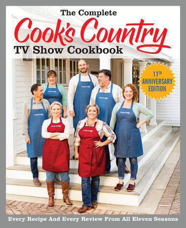 The Complete Cook's Country TV Show Cookbook Season 11 by