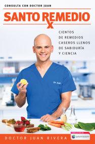 Santo Remedio / Doctor Juan's Top Home Remedies.