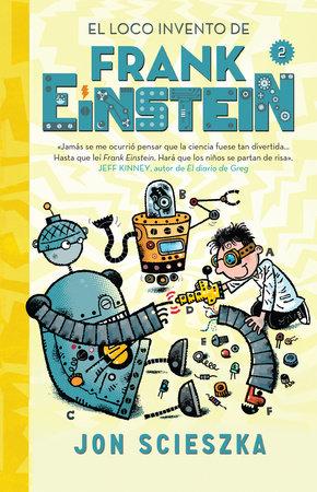 El loco invento de Frank Einstein / Frank Einstein and The Electro-Finger.