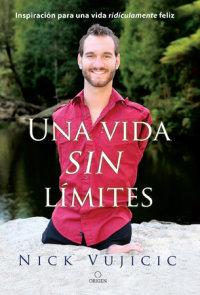 Una vida sin límites / Life Without Limits