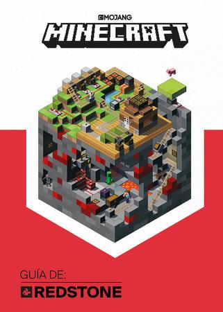 Minecraft. Guia de: Redstone / Minecraft: Guide to Redstone by Mojang Ab