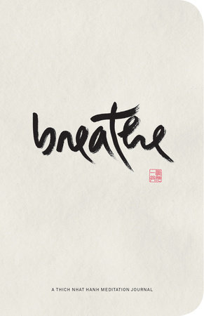 Breathe Journal by Thich Nhat Hanh