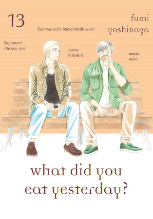 What Did You Eat Yesterday?, Volume 13 by Fumi Yoshinaga