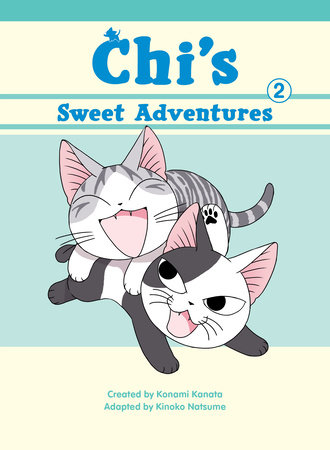 Chi's Sweet Adventures, 2 by Konami Kanata