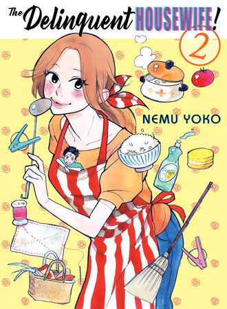 The Delinquent Housewife!, 2 by Nemu Yoko