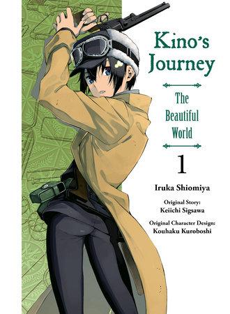 Kino's Journey- the Beautiful World, vol 1 by Keiichi Sigsawa