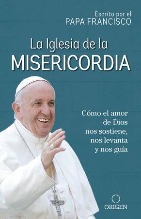 La Iglesia de la Misericordia / The Church of Mercy