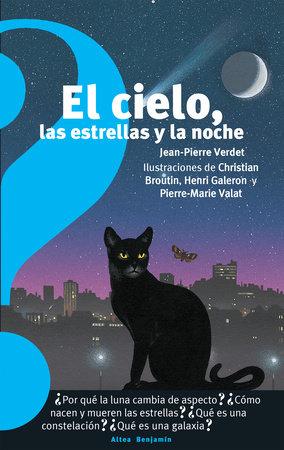 El cielo, las estrellas y la noche / The Sky, the Stars, and the Night