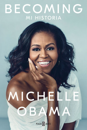 Becoming (Spanish Edition) by Michelle Obama