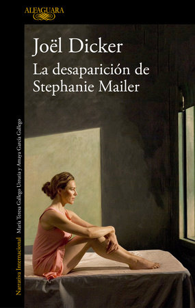 La desaparición de Stephanie Mailer / The Disappearance of Stephanie Mailer by Joel Dicker