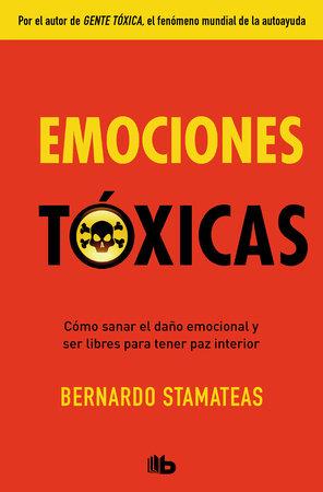 Emociones tóxicas / Toxic Emotions