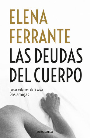 Las deudas del cuerpo / Those Who Leave and Those Who Stay