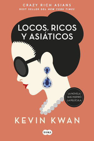 Crazy Rich Asians (en español) by Kevin Kwan