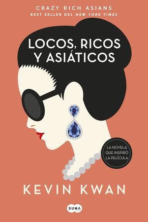 Locos, ricos y asiáticos / Crazy Rich Asians