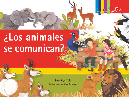 ¿Los animales se comunican? / ¿Do They Talk?