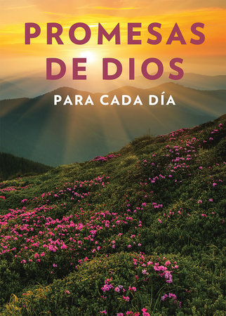 Promesas de Dios para cada día / God's Promises for Every Day
