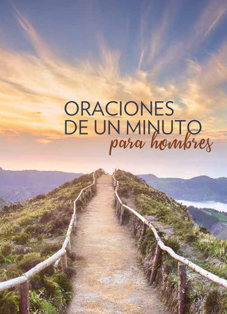 Oraciones de un minuto para hombres / One Minute Prayers for Men