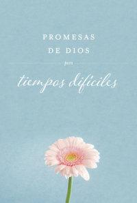 Promesas de Dios para tiempos difíciles (cuero de imitación) / God's Promises when you are hurting