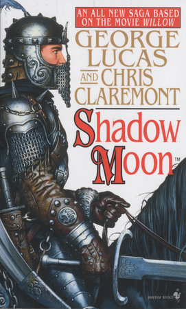 Shadow Moon by Chris Claremont and George Lucas