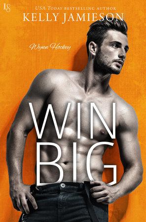 Win Big by Kelly Jamieson
