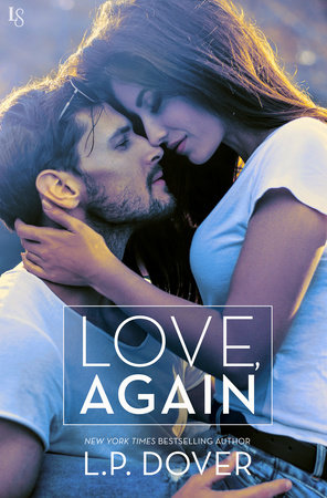 Love, Again by L.P. Dover