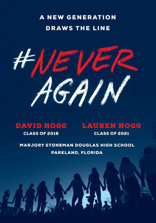 #NeverAgain by David Hogg and Lauren Hogg