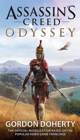 Assassin's Creed Odyssey (The Official Novelization) by Gordon Doherty