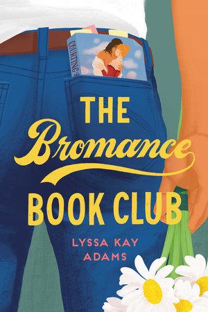Resultado de imagem para the Bromance Book Club by Lyssa Kay Adams
