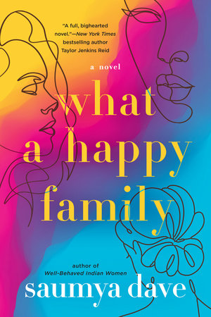 What a Happy Family by Saumya Dave: 9781984806178 | PenguinRandomHouse.com:  Books