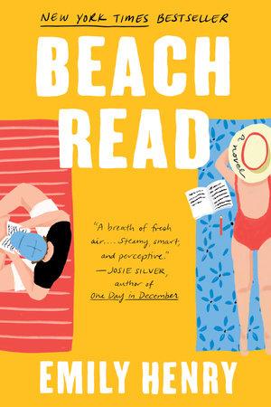 Beach Read by Emily Henry: 9781984806734 | PenguinRandomHouse.com: Books