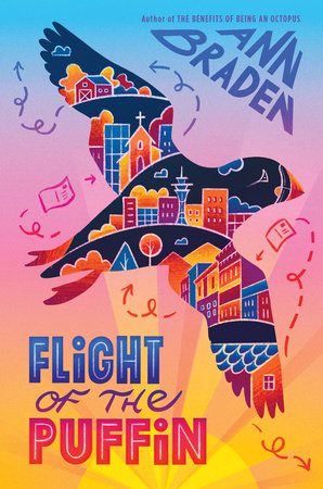 Flight of the Puffin by Ann Braden: 9781984816061 | PenguinRandomHouse.com:  Books