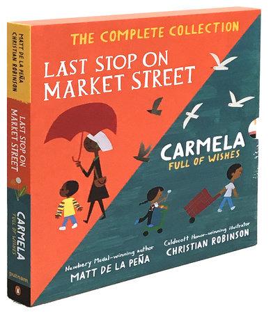 Last Stop on Market Street and Carmela Full of Wishes Box Set by Matt de la Peña