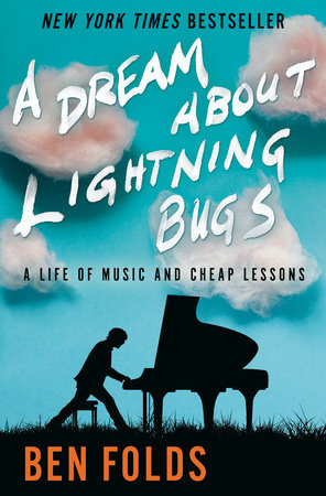 A Dream About Lightning Bugs by Ben Folds