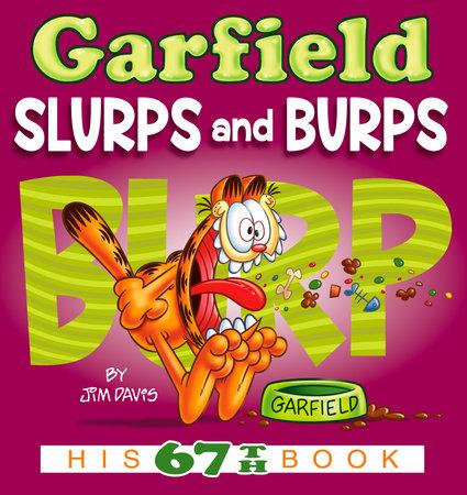 Garfield Slurps and Burps by Jim Davis
