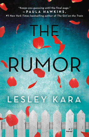 The Rumor by Lesley Kara