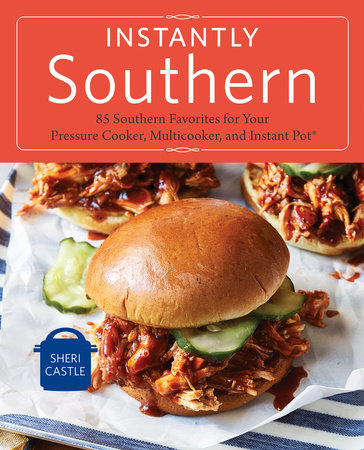 Instantly Southern by Sheri Castle