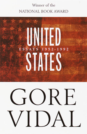 United States: Essays 1952-1992 by Gore Vidal