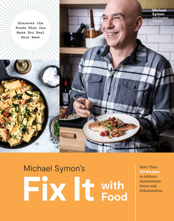 Fix It with Food by Michael Symon and Douglas Trattner