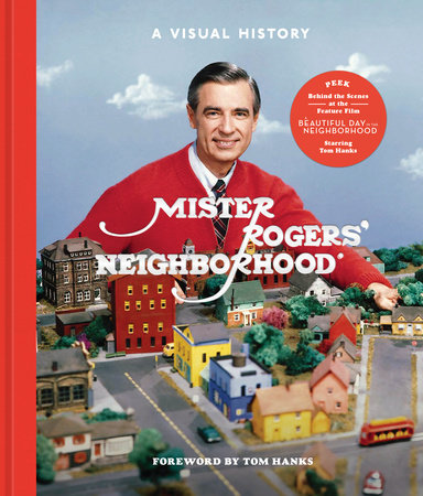 Mister Rogers Neighborhood By Fred Rogers Productions Tim Lybarger Melissa Wagner Jenna Mcguiggan 9781984826213 Penguinrandomhouse Com Books