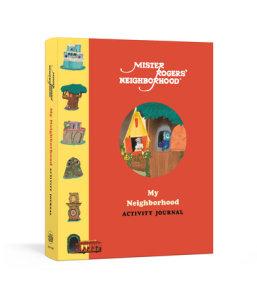 Mister Rogers' Neighborhood: My Neighborhood Activity Journal