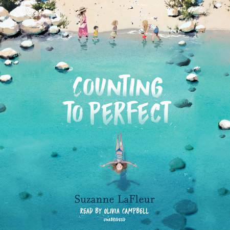 Counting to Perfect by Suzanne LaFleur