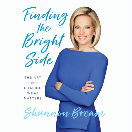 Finding the Bright Side by Shannon Bream