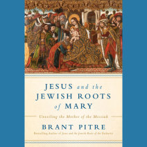 Jesus and the Jewish Roots of Mary Cover