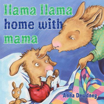 Llama Llama Home With Mama cover