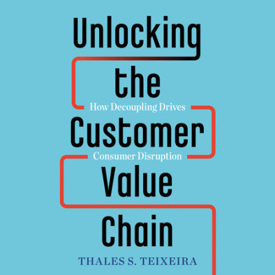 Unlocking the Customer Value Chain cover